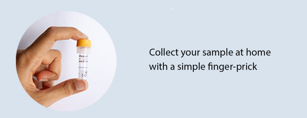 collect your sample at home with a simple finger prick